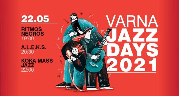 С еднодневен музикален маратон VARNA JAZZ DAYS 2021 ще отбележи